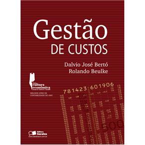 Gestão de Custos - Dalvio José Bertó e Rolando Beulke