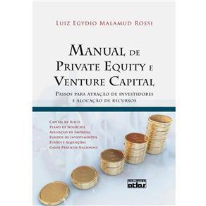 Manual de Private Equity e Venture Capital: Passos para Atração de Investidores e Alocação de Recursos