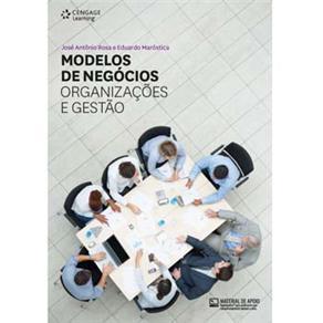Modelos de Negocios: Organizacoes e Gestao