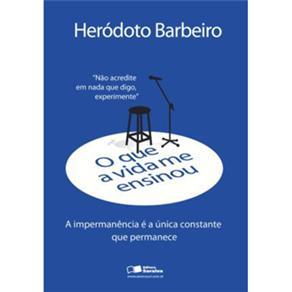 Que a Vida Me Ensinou Herodoto Barbeiro, O