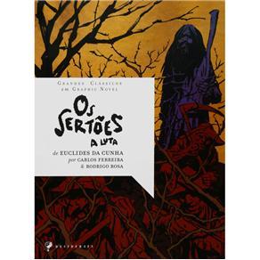Grandes Clássicos em Graphic Novel - os Sertões: a Luta