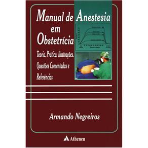 Manual de Anestesia em Obstetrícia - Armando Negreiros