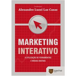 Marketing Interativo: a Utilizacao de Ferramentas e Midias Digitais
