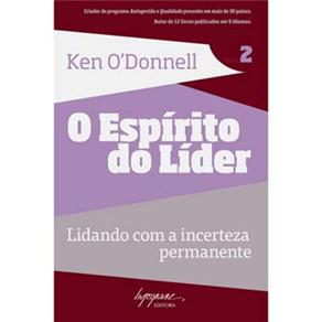 Espirito do Lider 2, o Lidando Com a Incerteza Permanente