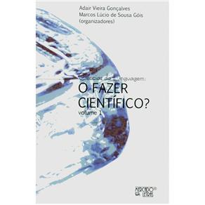 Ciências da Linguagem: o Fazer Científico? Vol.1 (2012 - Edição 1)