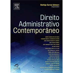 Direito Administrativo Contemporâneo: Administração Pública, Justiça e Cidadania: Garantias Fundamentais e Direitos Sociais