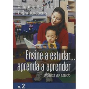 Ensine a Estudar... Aprenda a Aprender - Vol. 2