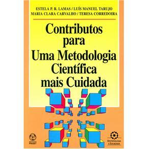Epistemologia e Sociedade - Contributos para uma Metodologia Científica Mais Cuidada
