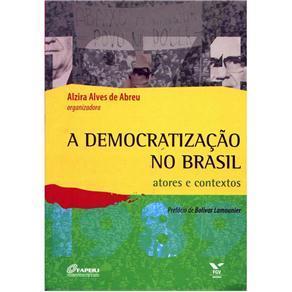 Democratizacao no Brasil: Atores e Contextos, A