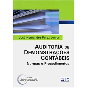 Auditoria de Demonstracoes Contabeis - Normas e Procedimentos