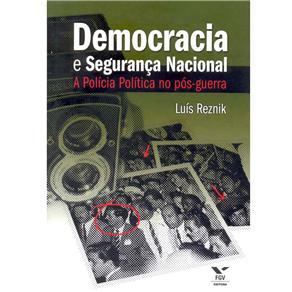 Democracia e Segurança Nacional: a Polícia no Pós-guerra