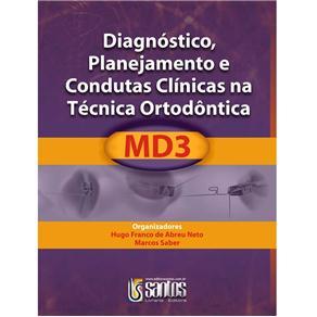 Diagnostico, Planejamento e Condutas Clinicas na Tecnica Ortodontica Md3