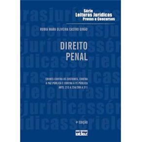 Direito Penal: Crimes Contra os Costumes, Contra a Paz Pública e Contra a Fé Pública - Volume 17