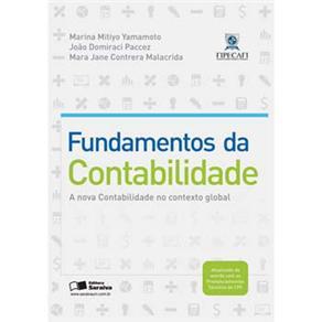 Fundamentos da Contabilidade a Nova Contabilidade no Contexto Global a Nova Contabilidade no Context