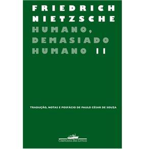 Humano Demasiado Humano - Volume 2
