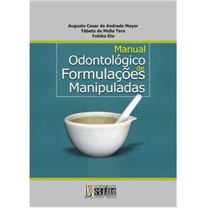 Manual Odontologico de Formulacoes Manipuladas