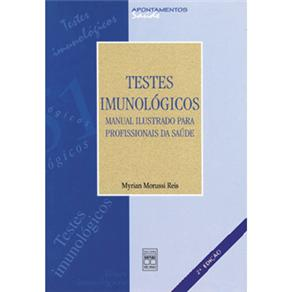 Testes Imunologicos Manual Ilustrado para Profissionais da Saude