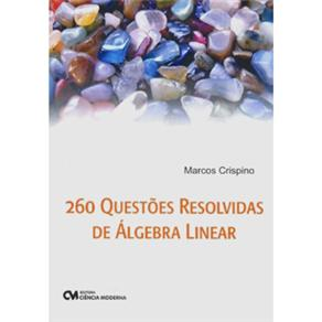 260 Questoes Resolvidas de Algebra Linear