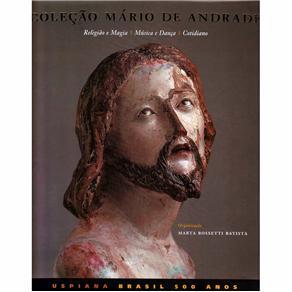 Colecao Mario de Andrade: Religiao e Magia, Musica e Danca, Cotidiano