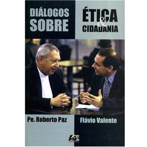 Diálogos Sobre Ética & Cidadania