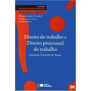 Direito do Trabalho e Direito Processual do Trabalho - Vol. 26