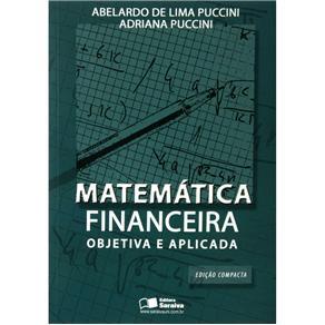Matematica Financeira Objetiva e Aplicada- Edicao Compactada