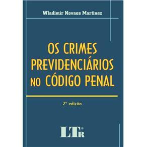 Os Crimes Previdenciários no Código Penal