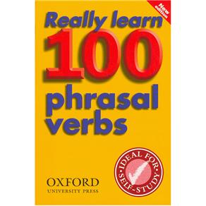 Really Learn 100 Phrasal Verbs: New Edition