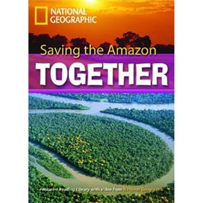 Footprint Reading Library - Level 7 2600 Headwords C1 - Saving The Amazon Together - American Englis