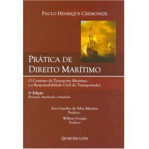 Prática de Direito Maritimo: Contrato de Transporte Maritimo e Responsabilidades