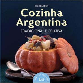 Cozinha Argentina - Tradicional e Criativa