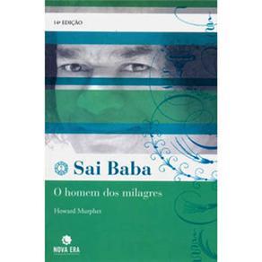Sai Baba o Homem dos Milagres