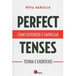 Perfect Tenses: Como Entender e Empregar - Teoria e Exercícios