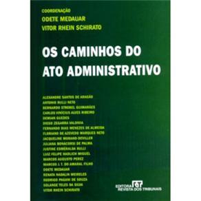 Os Caminhos do Ato Administrativo