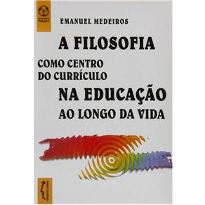 Pensamento e Filosofia - a Filosofia na Educação - Volume 108