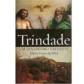 Trindade: um Dinamisno Valsante - Marai Freire da Silva