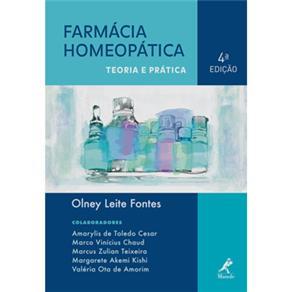 Farmácia Homeopática: Teoria e Prática