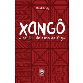 Orixás - Xangô: o Senhor da Casa de Fogo