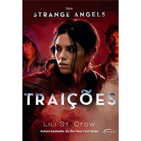 Strange Angels: Traições