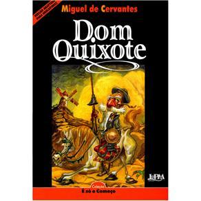 É Só o Começo - Dom Quixote - Miguel de Cervantes