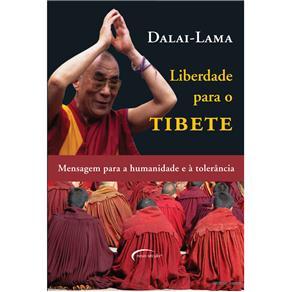 Liberdade para o Tibete: Mensagem para Humanidade e Tolerância