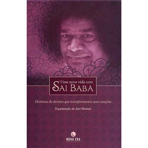 Uma Nova Vida Com Sai Baba