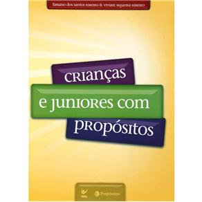 Criancas e Juniores Com Propositos