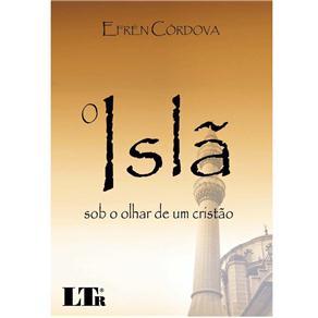 O Islã Sob o Olhar de um Cristão