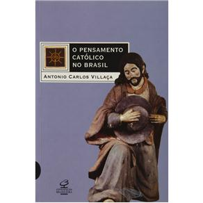 Pensamento Catolico no Brasil, O