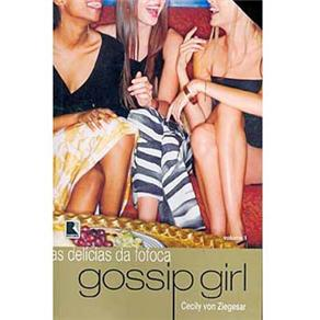 Delicias da Fofoca - Gossip Girl - Volume 1