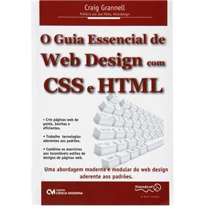 Guia Essencial de Web Design Com Css e Html, O