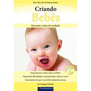 Criando Bebes - para Pais e Maes de Verdade!