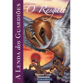 A Lenda dos Guardiões: o Resgate - Volume 3