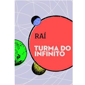 Turma do Infinito: Rai